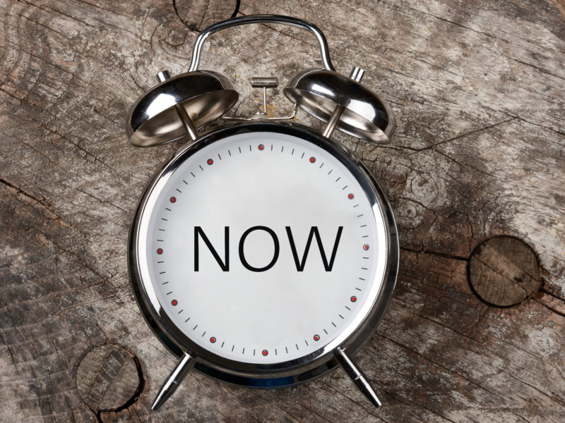 The Time is Now – A Word for YOU!