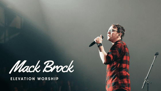 Mack Brock Elevation Worship