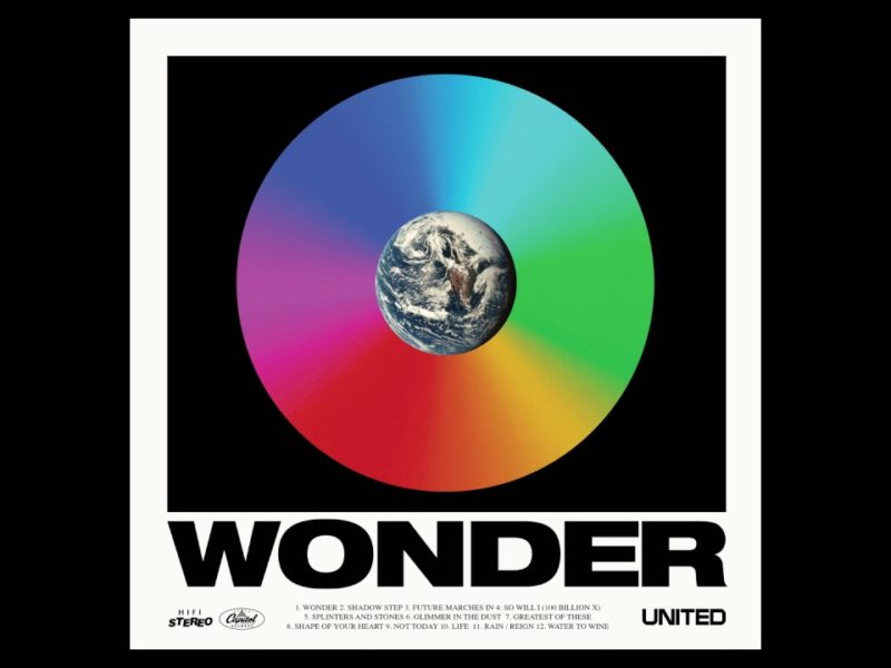 "Hillsong United's ""Wonder"": How Do You See The World?"