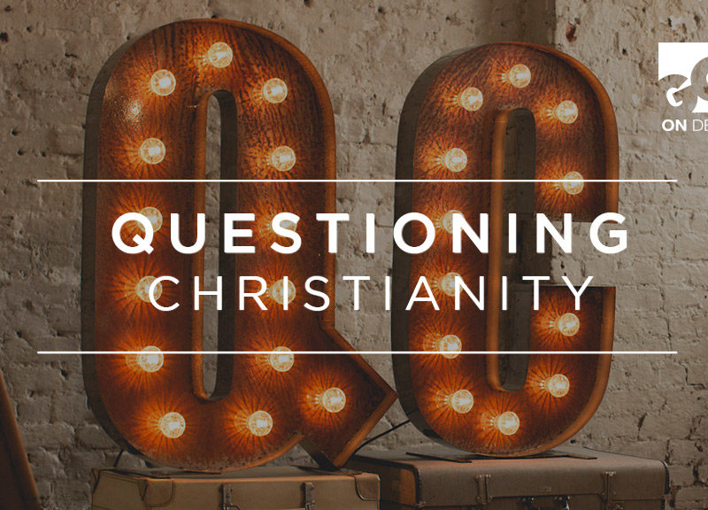 Questioning Christianity: Is That God or Voices in My Head?