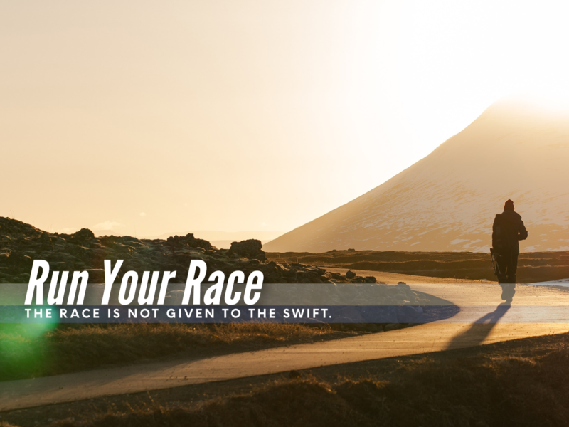 Men's Global Bible Study: Run Your Race. The Race Is Not Given To The Swift.