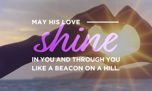 Valentine's Day - May God's love shine in you