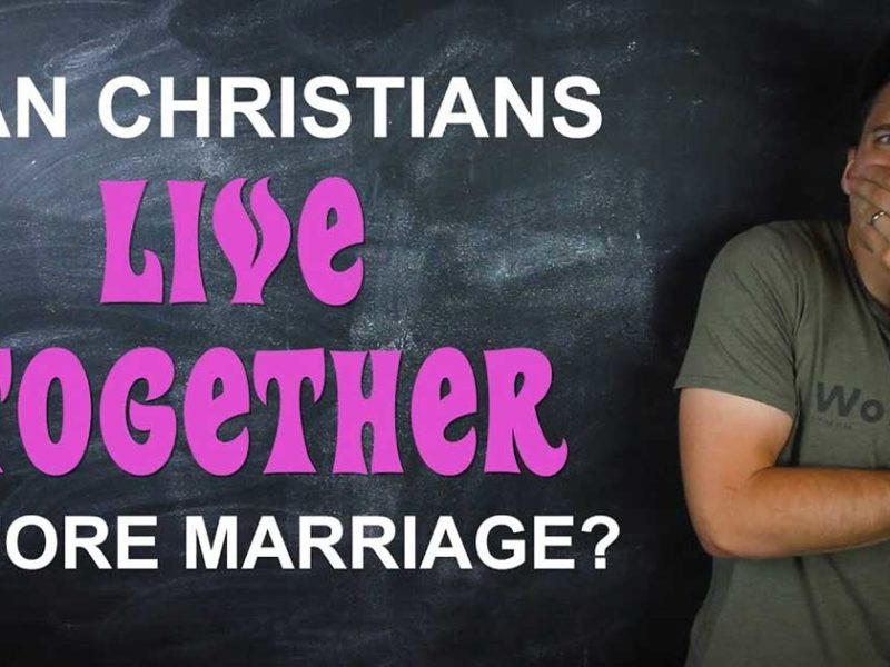 Can Christian Couples Live Together Before Marriage?