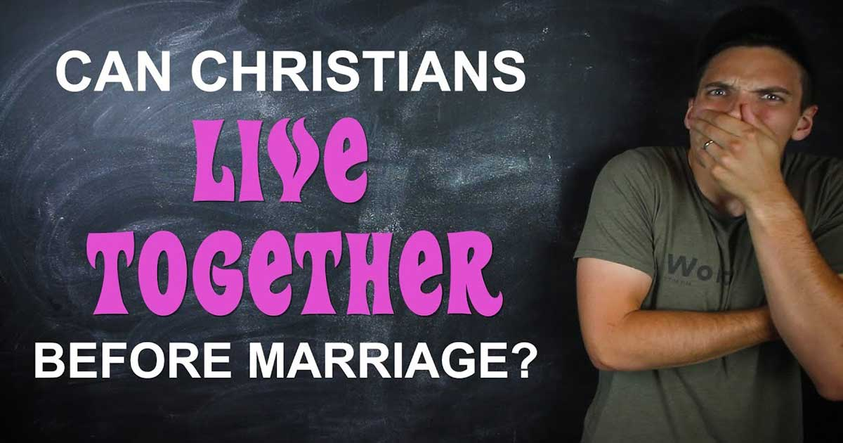 Can Christian Couples Live Together Before Marriage  God Tv-5135