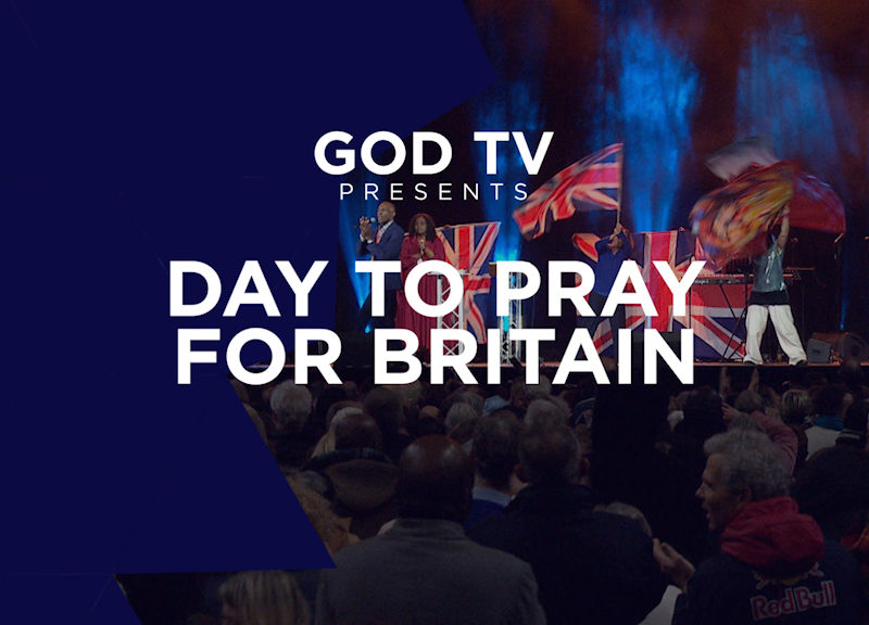 GOD TV Presents: Day To Pray For Britain – 'Lord Bring Healing To Our Nation'