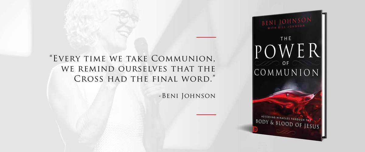 Bethel's Beni and Bill Johnson Reveal The Power of Communion | God TV