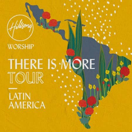 Hillsong Worship tours Latin America this August