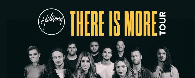 Hillsong 'There is More' Tour Continues To Go International