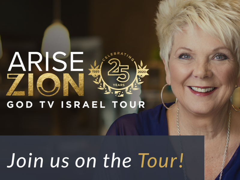 Join Patricia King On The 2020 GOD TV Israel Tour – Arise Zion!