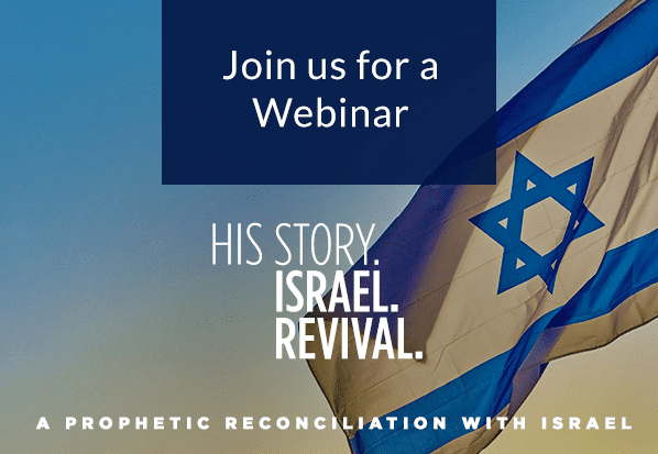 A Prophetic Reconciliation with Israel Webinar