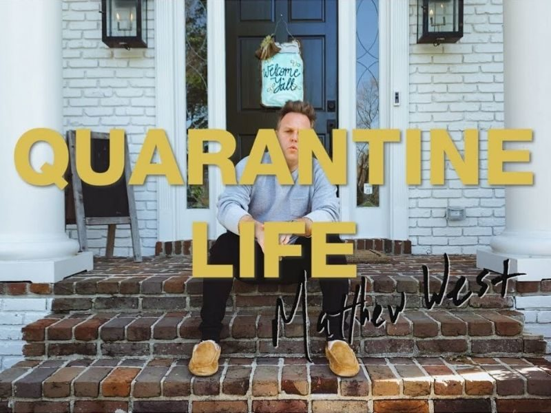 Matthew West Spreads Joy With New Comedic Song 'Quarantine Life'