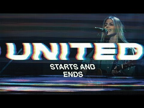 """Lay Your Burdens Down with """"Starts and Ends"""" by Hillsong United"""