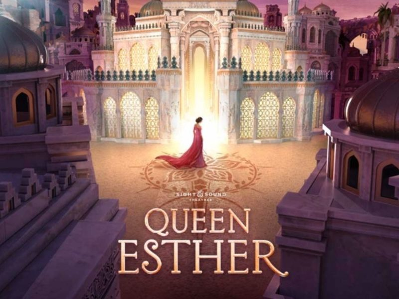 Sight & Sound Will Release First-Ever Live Broadcast Show 'Queen Esther' With Theme 'Be Still'