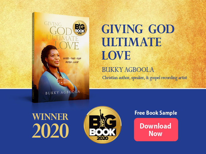 Book Review: Giving God Ultimate Love by Bukky Agboola