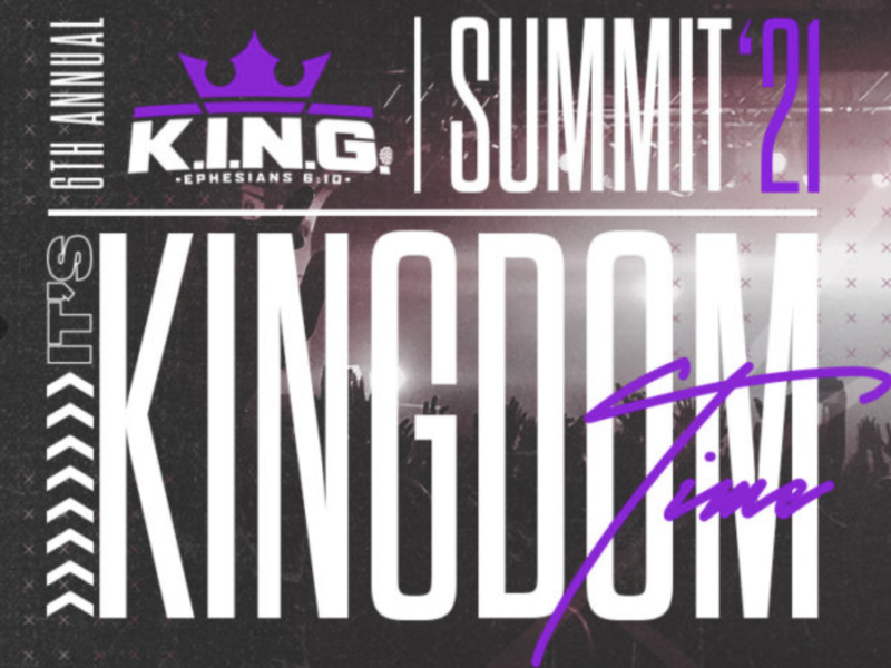 """Calling All Men To The K.I.N.G. Summit 2021 – """"It's Kingdom Time"""""""