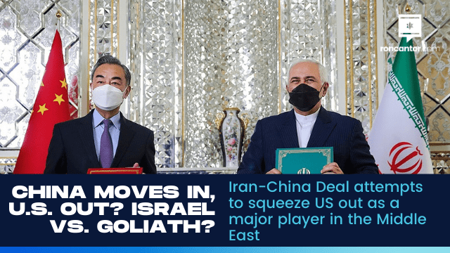 Iran-China Deal Attempts To Squeeze US Out As A Major Player In The Middle East