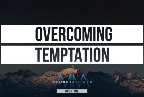 How Can We Overcome Temptation And Avoid Sinning